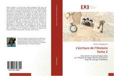Обложка L'écriture de l'Histoire Tome 2
