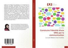 Construire l'identité d'une ONG par la communication kitap kapağı