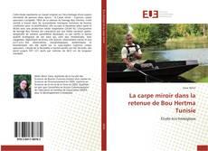 Bookcover of La carpe miroir dans la retenue de Bou Hertma Tunisie