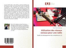 Bookcover of Utilisation des réseaux sociaux pour une radio