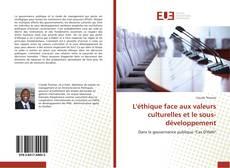 Bookcover of L'éthique face aux valeurs culturelles et le sous-développement