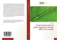 Обложка Etude fonctionnelle de gènes régulateurs de type WRKY chez la Vigne