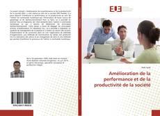 Bookcover of Amélioration de la performance et de la productivité de la société
