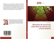 Allocation de ressources radio dans les réseaux LTE à forte mobilité的封面