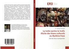 Bookcover of La lutte contre le trafic illicite des biens culturels au Burkina Faso