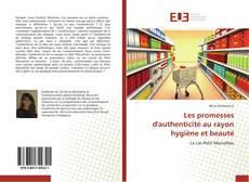 Обложка Les promesses d'authenticité au rayon hygiène et beauté