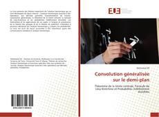 Bookcover of Convolution généralisée sur le demi-plan