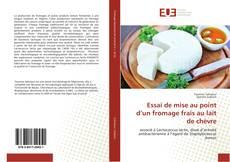 Portada del libro de Essai de mise au point d'un fromage frais au lait de chèvre