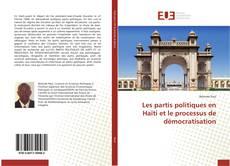 Couverture de Les partis politiques en Haïti et le processus de démocratisation