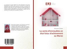 La vente d'immeubles en état futur d'achèvement au Maroc kitap kapağı