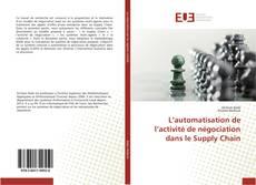 Buchcover von L'automatisation de l'activité de négociation dans le Supply Chain