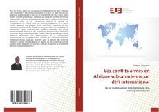 Couverture de Les conflits armés en Afrique subsaharienne,un défi international