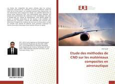 Обложка Etude des méthodes de CND sur les matérieaux composites en aéronautique