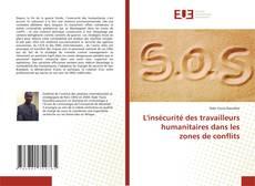 Buchcover von L'insécurité des travailleurs humanitaires dans les zones de conflits