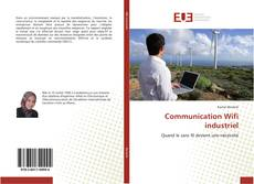 Bookcover of Communication Wifi industriel