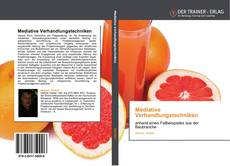 Bookcover of Mediative Verhandlungstechniken