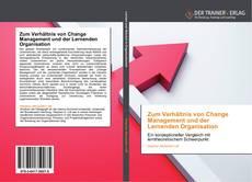 Capa do livro de Zum Verhältnis von Change Management und der Lernenden Organisation