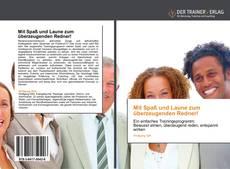 Capa do livro de Mit Spaß und Laune zum überzeugenden Redner!