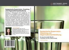 Bookcover of Systemische Supervision, Coaching und Organisationsentwicklung