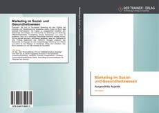 Marketing im Sozial-   und Gesundheitswesen的封面