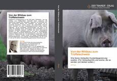 Buchcover von Von der Wildsau zum Trüffelschwein