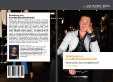 Capa do livro de Anleitung zur Kundenunzufriedenheit