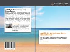 Bookcover of ANIMA III – Veränderung durch Neues Denken