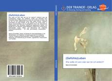 Bookcover of (Gefühls)Leben