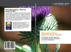 Buchcover von Silveragecoaching – Reifer für Neues mit NLP