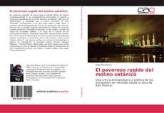 Bookcover of El pavoroso rugido del molino satánico
