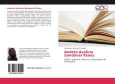 Bookcover of Andrés Avelino Sandoval Yánez