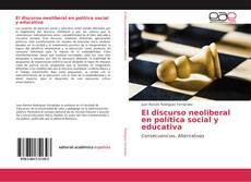 Bookcover of El discurso neoliberal en política social y educativa