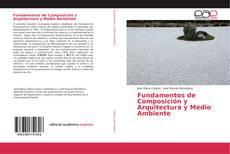 Portada del libro de Fundamentos de Composición y Arquitectura y Medio Ambiente