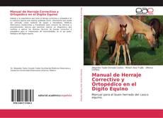 Manual de Herraje Correctivo y Ortopédico en el Dígito Equino的封面