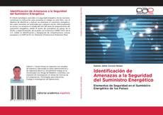 Bookcover of Identificación de Amenazas a la Seguridad del Suministro Energético
