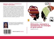 Обложка Africanía, memoria y resistencia en Changó, el gran putas