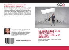 Portada del libro de La publicidad en la comunicación organizacional y el gobierno