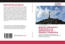 Portada del libro de Justicia, Memoria y Transición a la democracia en España y Argentina