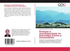 Bookcover of Ensayos e investigaciones en Psicología Clínica y Psicoanálisis