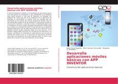 Buchcover von Desarrolla aplicaciones móviles básicas con APP INVENTOR