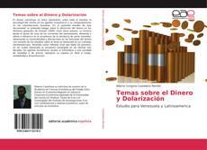 Borítókép a  Temas sobre el Dinero y Dolarización - hoz