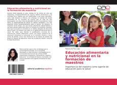 Portada del libro de Educación alimentaria y nutricional en la formación de maestros