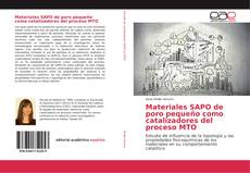 Bookcover of Materiales SAPO de poro pequeño como catalizadores del proceso MTO