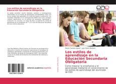 Bookcover of Los estilos de aprendizaje en la Educación Secundaria Obligatoria
