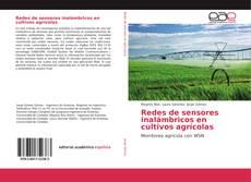 Bookcover of Redes de sensores inalámbricos en cultivos agrícolas