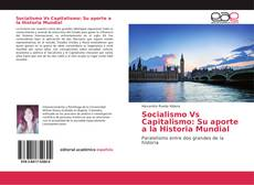 Buchcover von Socialismo Vs Capitalismo: Su aporte a la Historia Mundial