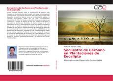Capa do livro de Secuestro de Carbono en Plantaciones de Eucalipto