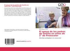 Couverture de El apoyo de los padres de familia en niños de 2° de Preescolar