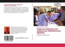 Portada del libro de Tópicos Selectos En Urgencias Obstétricas, Update