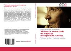 Обложка Violencia acumulada en mujeres envejecidas rurales
